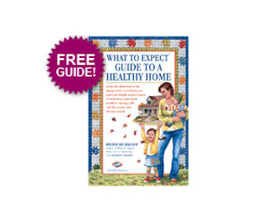 What to Expect Guide to a Healthy Home