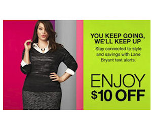 Text for $10 Off $10 at Lane Bryant = Free Item!