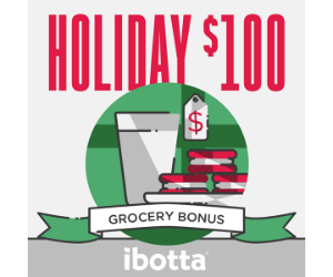 Ibotta Users Get a $100 Holiday Bonus (New Users Welcome