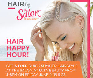 Free Quick Summer Hair Styles at Ulta - Last Day - Free Product Samples