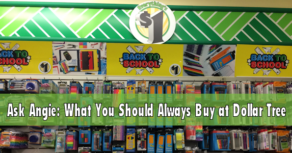 Ask Angie: What to Always Buy at Dollar Tree