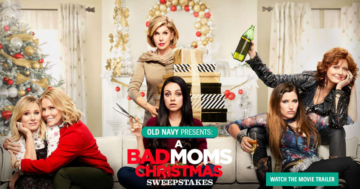 win 100 old navy credits a bad moms christmas movie tickets