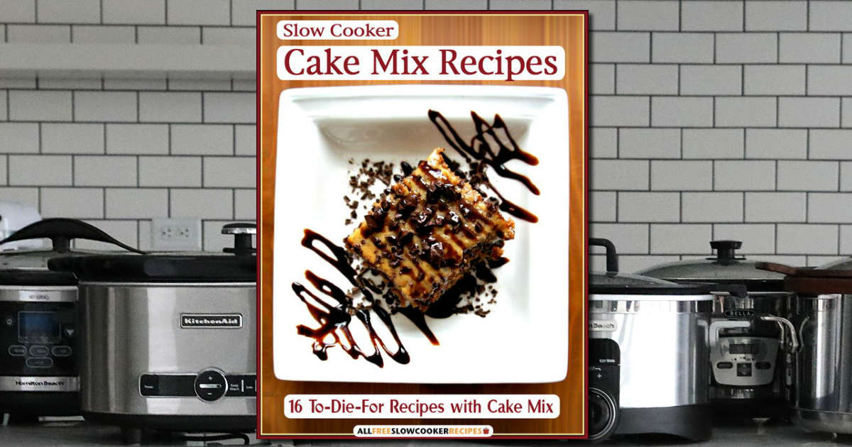 Free Slow Cooker Cake Mix Recipe Book Download