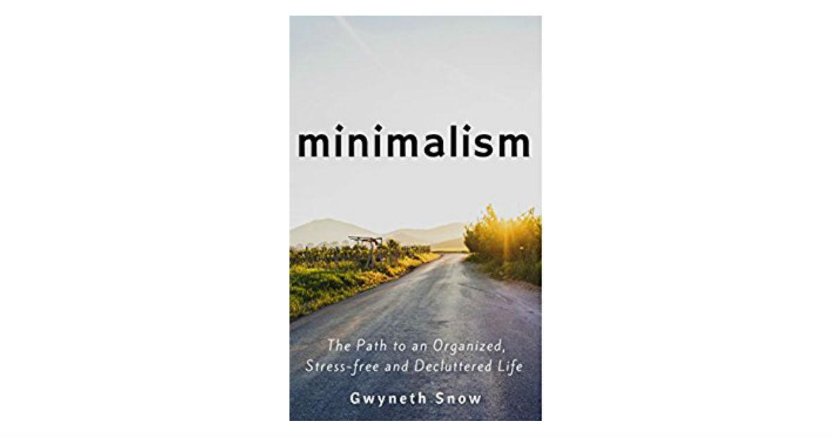 Free Minimalism Kindle Book on Amazon (Reg. $13.50)