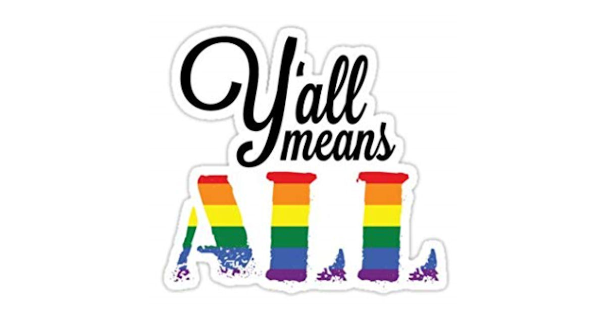 FREE Y'all Means All Stickers.