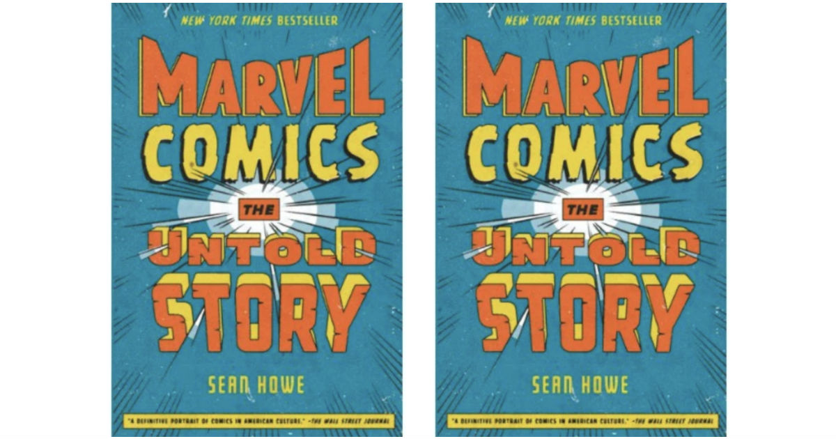 Marvel Comics The Untold Story...