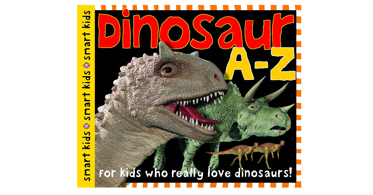 Dinosaur A-Z Hardcover Book ONLY $5.39 (Reg. $10)