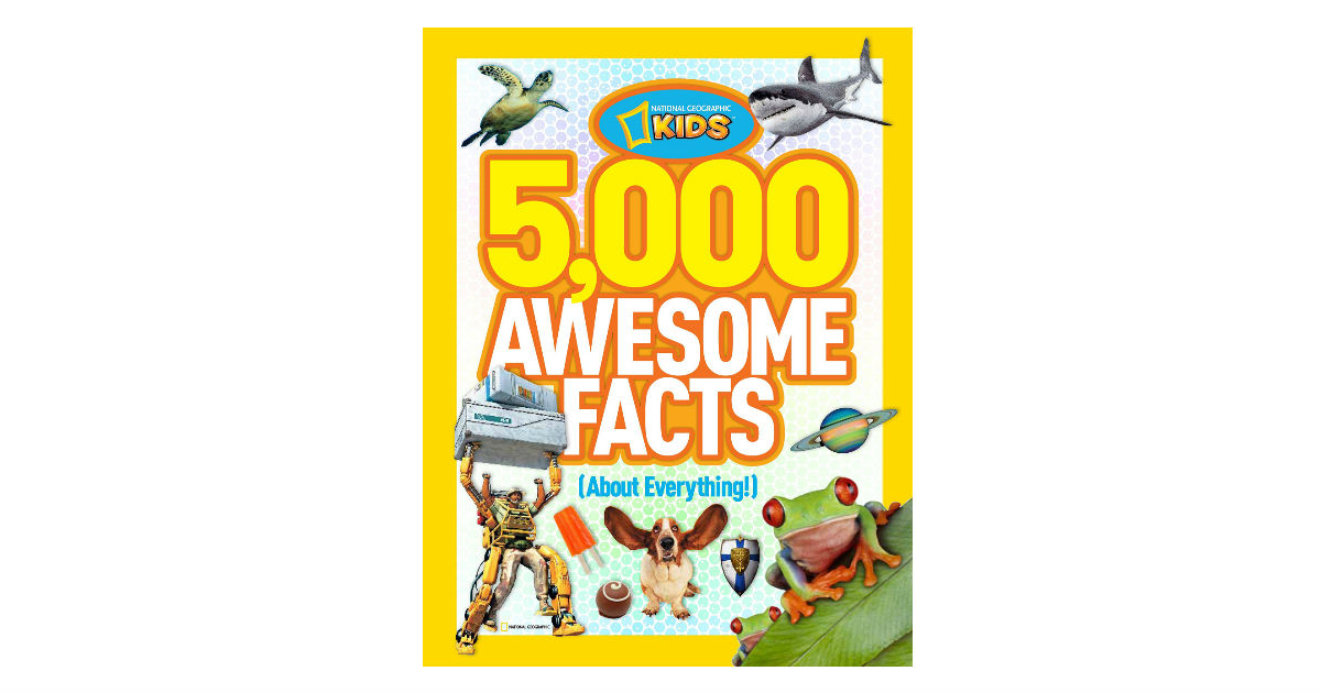 5,000 Awesome Facts About Everything ONLY $8.26 (Reg. $20)