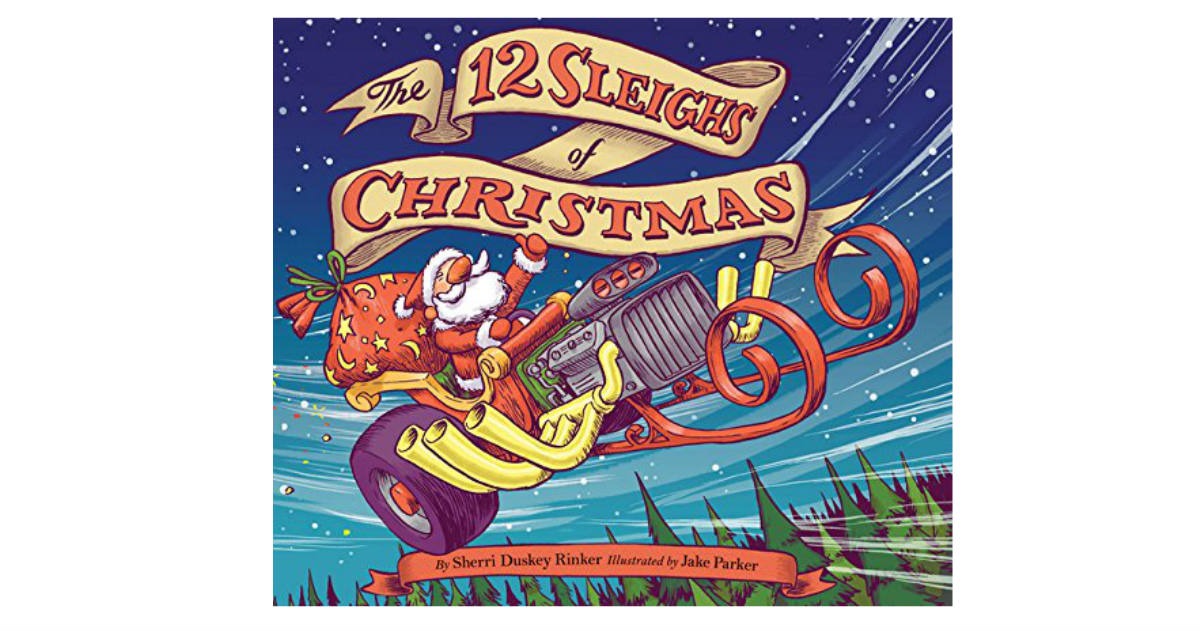The 12 Sleighs of Christmas ONLY $2.93 (Reg. $17)