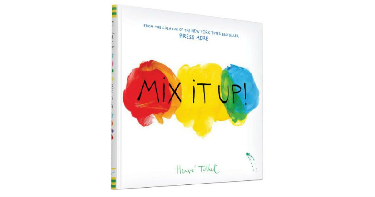 Mix It Up Hardcover ONLY $6.00 (Reg. $16)