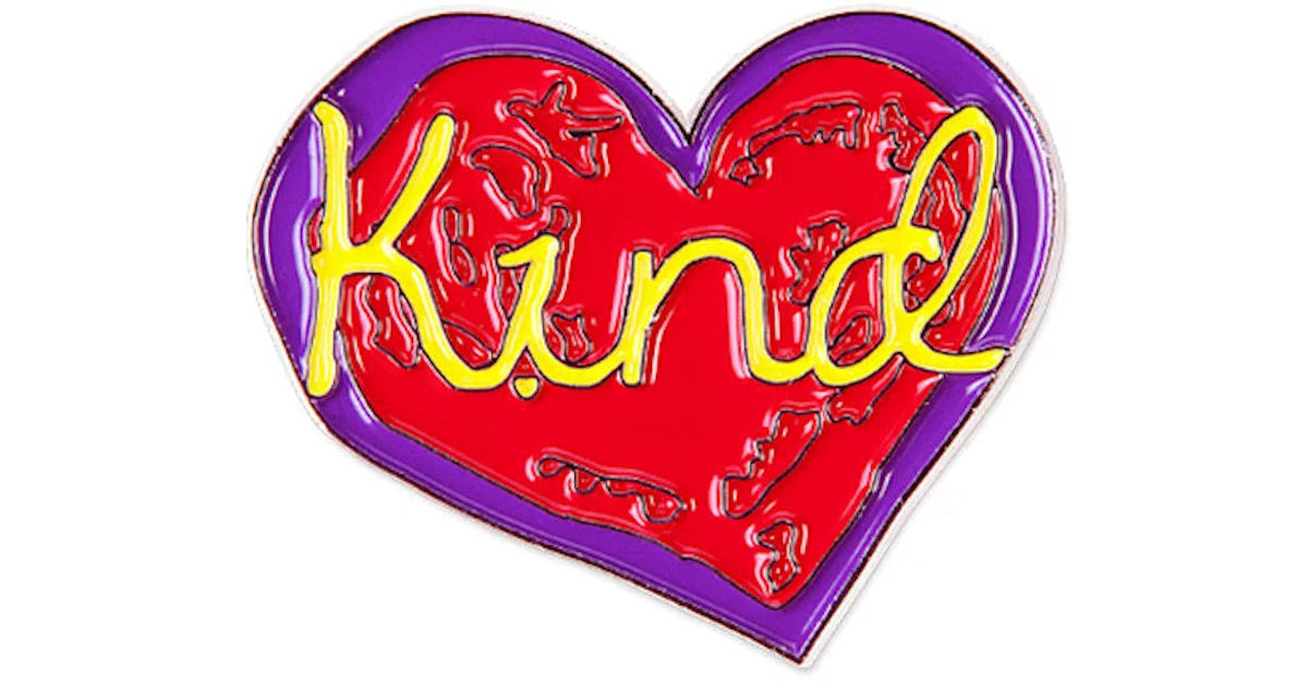 FREE Kind Heart Pin...
