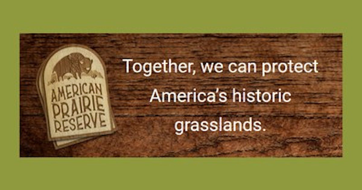FREE American Prairie Reserve.