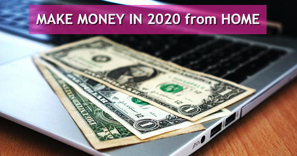 how to make to make your 2020 money
