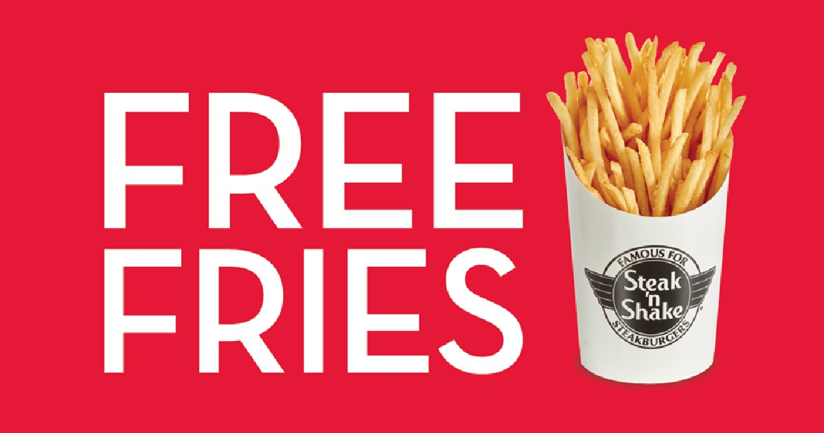 FREE Fries at Steak 'n Shake..