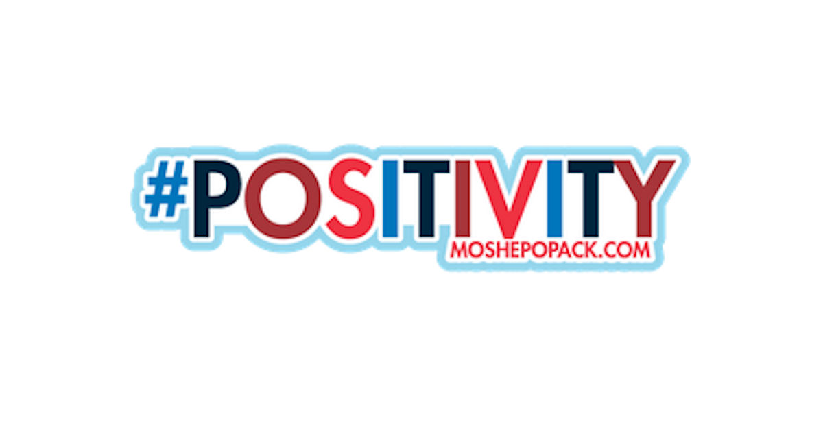 FREE #POSITIVITY Moshe Popack.