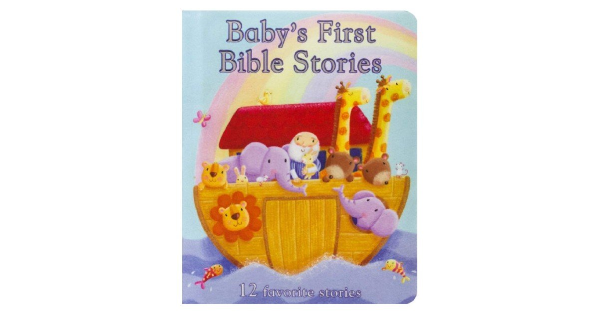 Baby's First Bible Stories Board Book ONLY $5 (Reg. $10)