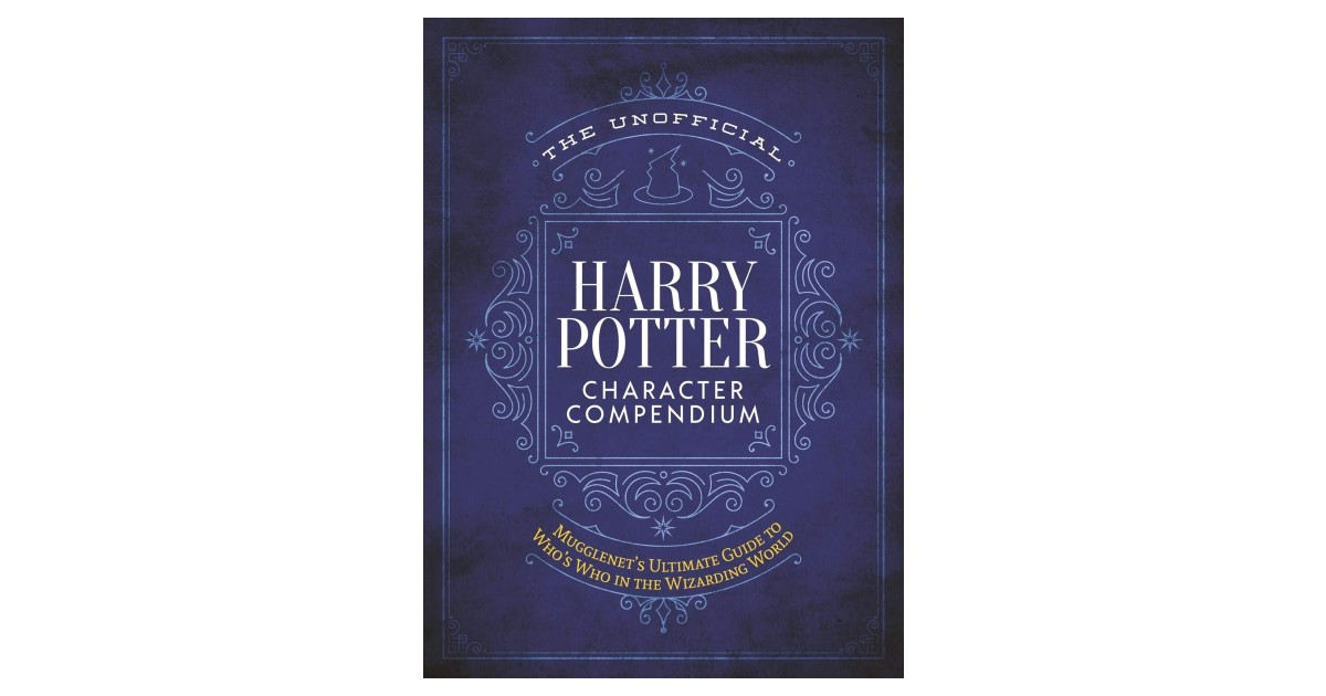 The Unofficial Harry Potter Character Compendium $8.49 (Reg $17)