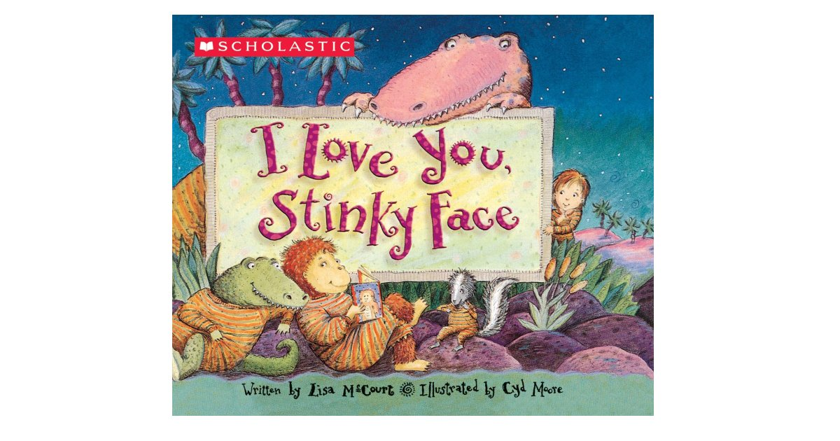 I Love You, Stinky Face Board Book ONLY $3.75 (Reg. $7)