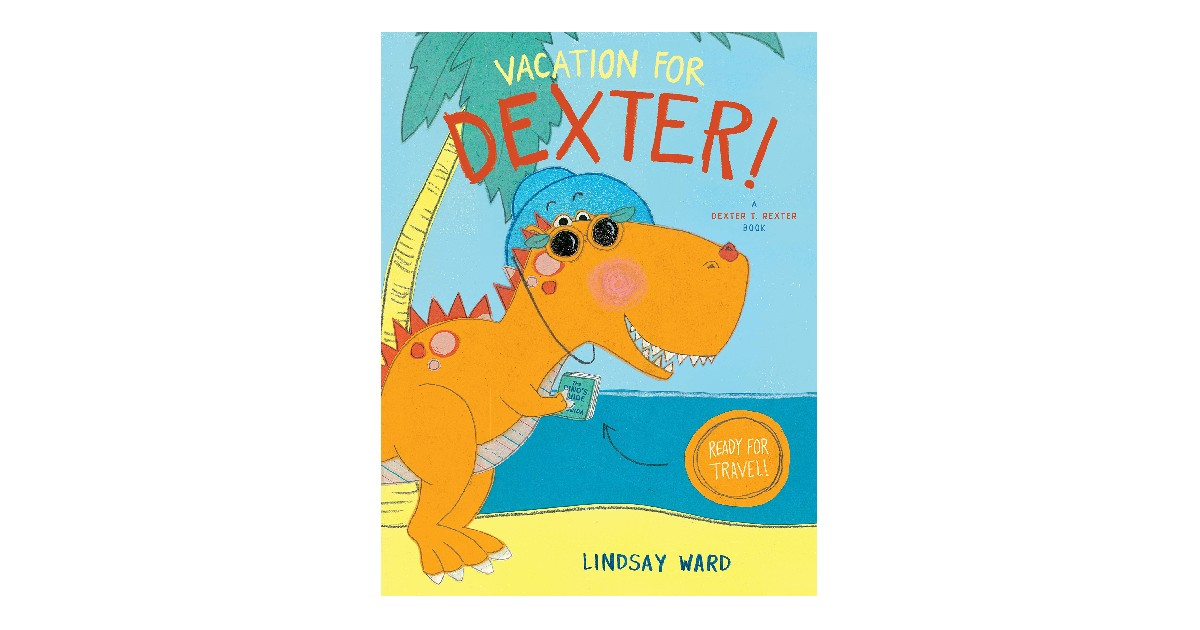 Vacation for Dexter! Harcover ONLY $7.70 (Reg. $18)