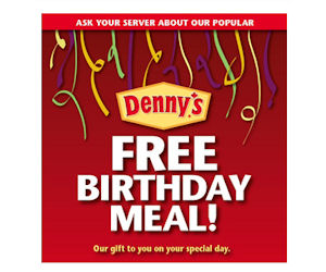 Visit Denny's for a FREE Meal On Your Birthday - Free Product Samples