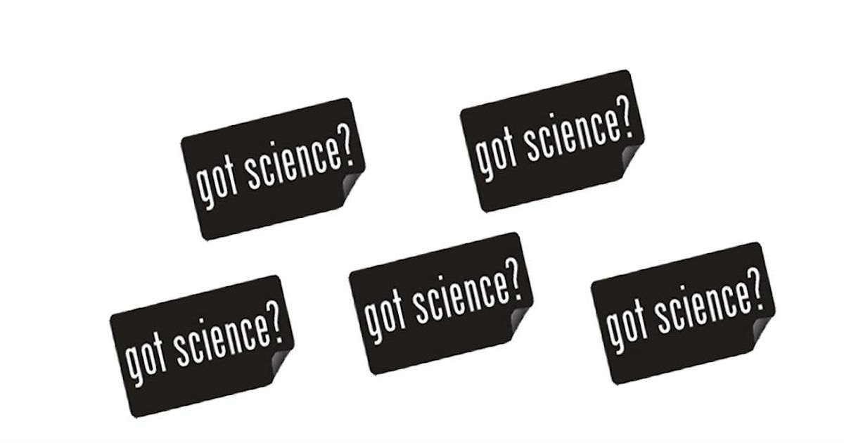 FREE Got Science? Sticker...