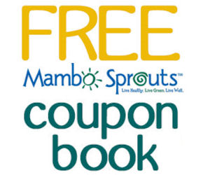 FREE Mambo Sprouts Coupon Book...