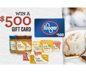 Win a $500 Kroger Gift Card in the Earth Balance Sweepstakes
