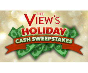 Win $5,000 Cash from the ABC The View Holiday Cash Sweepstakes