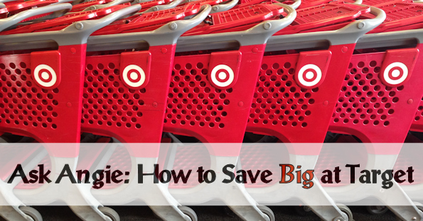Ask Angie: How to Maximize Savings at Target