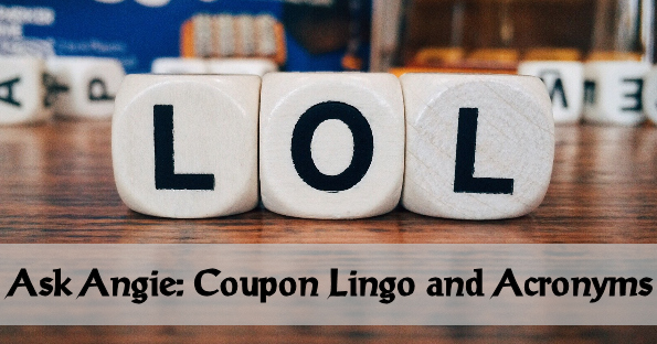 Ask Angie: Coupon Lingo